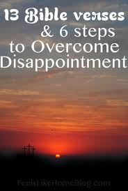 13 Scripture Bible Verses To Overcome Disappointment