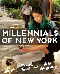 Millennials Of New York | Book By Connor Toole, Alec Macdonald ... Barnes And Noble New York Books Bird Humans Of Hony How Photography Is Chaing Lives Marketsmiths Copywriting For 10 Authors Whose Signed Will Have On Black Friday 12 Best Romare Bearden Images On Pinterest Bearden Millennials Of Book By Connor Toole Alec Macdonald Heed Media Fundable Crowdfunding Small Businses My Son Is A Laurie Sue Brockway Photographer Talks The Conundrum Hope When Every Single Way More Americans Read Books Than You Think Quartz 25 Best Memes About