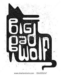 Big Bad Wolf Hand Drawn Grunge Typography Poster