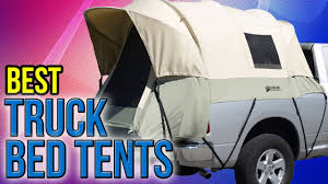 6 Best Truck Bed Tents 2017 - YouTube