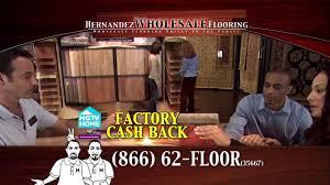 hernandez wholesale flooring youtube