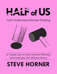 Half Of Us Cant Understand Normal Thinking E Book
