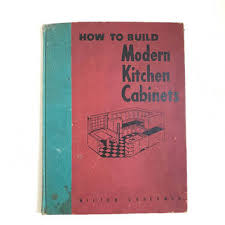 Vintage 50s Book How To Build Modern Kitchen Cabinets Home Improvement Mid Century