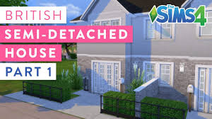 100 What Is Detached House British Semi The Sims 4 Build Part 1 By Kokorome