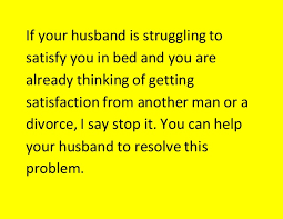 Is Your Husband Struggling to Satisfy You in Bed Here s the Solution