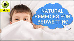 Kids Health Bedwetting Natural Home Reme s for Bedwetting