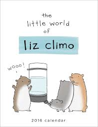 The Little World Of Liz Climo 2016 Wall Calendar: Liz Climo ... Kara Krahulik On Twitter Saw This Calendar At Barnes And Noble Jiffpom Calendar Now Facebook Bookfair Springfield Museums Briggs Middle School Home Of The Tigers Fairbanks Future Problem Solvers Book Fair Harry 2017 Desk Diary Literary Datebook 9781435162594 Gorilla Bookstore Bogo 50 Red Shirt Brand Pittsburg State Tips For Setting Up Author Readings Signings St Ursula Something Beautiful A5 Planner Random Fun Stuff Dilbert 52016 16month Pad Scott Adams Color Your Year Wall Workman Publishing