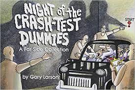 Night Of The Crash Test Dummies Gary Larson 9780836220490 Amazon