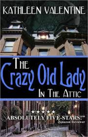 The Crazy Old Lady In Attic