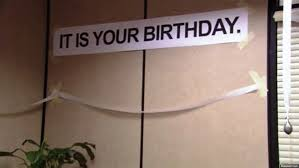 it is your birthday the office 7
