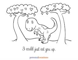 Free Valentines Day Coloring Pages Dinosaur I Could Just Eat You Up