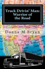 100 Truck Drivin Man Bolcom Donna M Bryan 9781463668662 Boeken