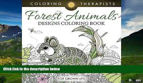 Full PDF Downlaod Forest Animals Designs Coloring Book For Grown Ups And Art