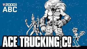 The 2000 AD ABC #2: Ace Trucking Co. - YouTube Truck Driver Job In Bensalem Township Pa At Levari Trucking Co Llc Jsg Our Service Makes The Difference May Company Osborn Son Rodes Home Facebook Bowers Oregons Best Coastal Trucking Service Baylor Join Team Texas Inc Linkedin Tazs Six Flags Magic Mountain Youtube Distribution Solutions Arkansas Woody Bogler Geraldmo Decker Line Fort Dodge Ia Review