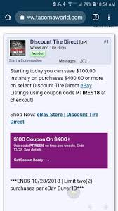Ebay Discount Tire Direct $100 Off $400 Deal | Toyota Tundra ... 10 Off 50 Flash Sale On Ebay With Code Cfebflash10off Redemption Code Updated List For March 2019 Discount All Smartphones From 17 To 21 August I Have A Coupon For Off The Community 30 Targeted Ymmv Slickdealsnet Ebay 70 Mastrin 24 Fe Card Electronics Beats Headphones At Using Mastercard Genos Garage Inc Codes Bbb Coupons How To Get An Extra Margin On Free Coupon Codes Dropshipping 15 One Time Use Allows Coins This
