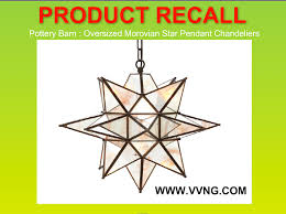 Pottery Barn Recalls Morovian Star Pendant Chandeliers Due To Risk ... Pendant Lighting Nice Masculine Pottery Barn Moravian Star Alluring Suburban Pb Moravian Star Finally Ceiling Lights Light Fixtures Marvelous For Chandeliers Fixture Amusing Starburst Pendant Bedroom Clear Glass Decorative Ebay Edison Chandelier From And Mercury Creative Haing Antique
