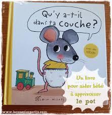 qu y a t il dans ta couche un livre pour aider bébé à aller