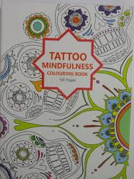 Tattoo Mindfulness Colouring Book For Adults