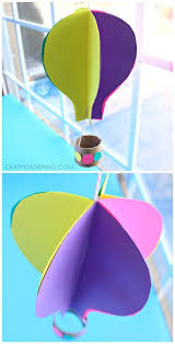 3D Spinning Hot Air Balloon Craft For Kids Using Paper And A Toilet Roll This Art Project Is Great Spring Or Summ