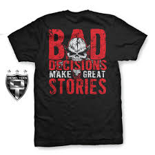 100 Diesel Truck Apparel Bad Decisions Make Great Stories Funny Shirt Apparel
