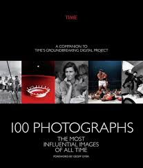100 What Time Did The by Photographs The Most Influential Images Of All Time