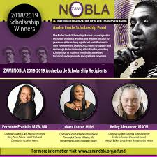 The Audre Lorde Scholarship Fund ZAMI NOBLA National Organization
