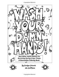 Useful Advice To For Your Wash Your Damn And Other Useful Advice