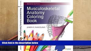Anatomy Coloring Book 4th Edition Pdf Download Musculoskeletal E Joseph