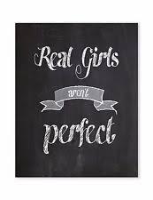 Real Girls Arent Perfect Motivational Posters Inspirational Art Teen Room Decor