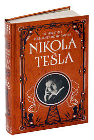 The Classic Volume Of Nikola Tesla's Work Available In A New ... Fifty2 The Mpb Project Barnes Noble Classics My Private Brand Pursuing The White Whale July 2015 59 Best Books Images On Pinterest Classic Books Leatherbound Classics Read Bloody Book Rainbow Peter Pan Wizard Of Oz Black Beauty Signing Ardens Day And Juicebox Podcast Leatherbound Childrens Youtube Stephen King Jon Contino Alices Adventures In Woerland Through Looking Glass Best Quotes For Adults Readers Digest Easton Press Collectors Divine Comedy Dante Gustave Dor Henry Wadsworth Longfellow
