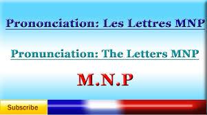 Lesson 90 French Pronunciation Lesson 10 Letters MNP Vowels