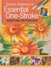 Donna Dewberrys Essential One Stroke Painting Reference Amazoncouk Dewberry 9781600611315 Books
