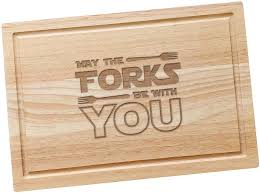 may the forks be with you wars wooden chopping board wars kitchen gifts for or wars engraved cheese board