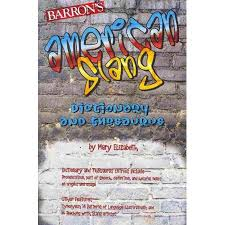Slang Synonyms For Bathroom by American Slang Dictionary And Thesaurus Walmart Com