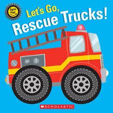 100 Police Truck Tab Lets Go Rescue S Scholastic 9781338256802 Amazoncom Books
