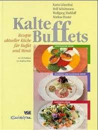 kalte buffets rezepte aktueller küche für buffet und ü vegetarische küche regionale und klassische küche exotische küche