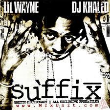 download lil wayne dj khaled the suffix mixtape