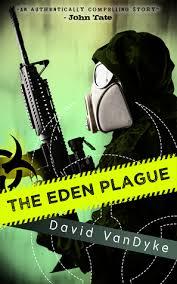 The Eden Plague Wars 0 By David VanDyke