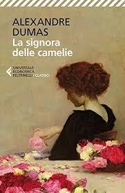 La Signora Delle Camelie Universale Economica I Classici Italian Edition By