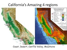 Californias Amazing 4 Regions Coast Desert Central Valley