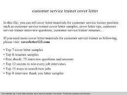 Customer Service Trainer Cover Letter In This File You Can Ref Materials For Sample
