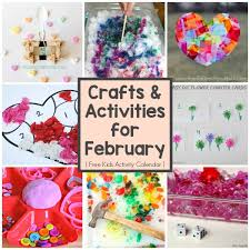 A Month Of Kids Activities For February All Kinds Crafts And Learning In