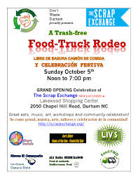 100 Food Trucks Durham Grand Opening Includes TrashFree Truck Rodeo The Scrap Exchange