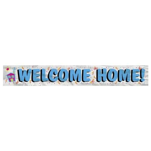 Unique Foil Welcome Home Banner - 12ft