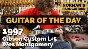 100 Gibson Custom Homes Guitar Of The Day 1997 L5 Wes Montgomery Normans Rare Guitars
