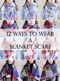 12 ways to wear tie a blanket scarf labellemel