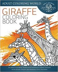 Amazon Giraffe Coloring Book An Adult Of 40 Zentangle Designs With Henna Paisley And Mandala Style Patterns Animal