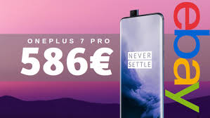 OnePlus 7 Pro On Offer At 586 € | EBay Coupon - GizChina.it