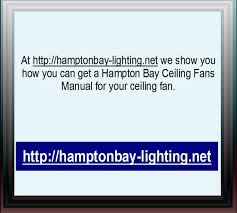 Ac 552 Ceiling Fan Wiring by Hampton Bay Ceiling Fans Manual Youtube
