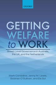 Oxford University Press Uk Exam Copy by Getting Welfare To Work Mark Considine Jenny M Lewis Siobhan